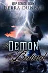 A Demon Bound by Debra Dunbar
