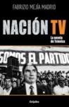 Nación TV. La novela de Televisa