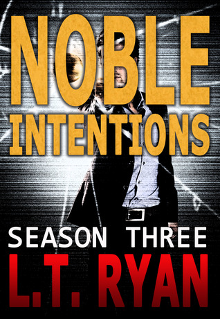 Noble Intentions: Season Three (Episodes #11-15; Jack Noble #7)