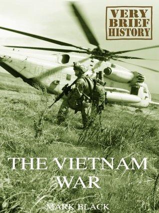 the-vietnam-war-a-very-brief-history