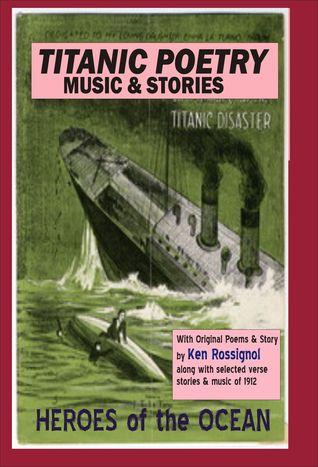 Titanic Poetry, Music & Stories