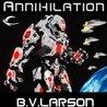 Annihilation by B.V. Larson