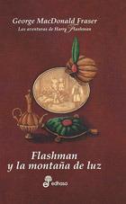 Flashman y la montaña de luz (Las aventuras de Harry Flashman #4)