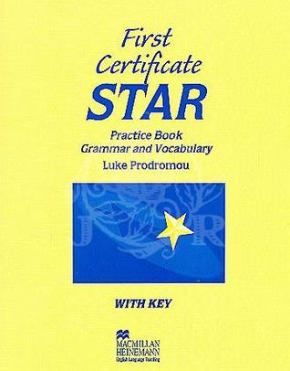 First Certificate Star Practice Book: Grammar and Vocabulary