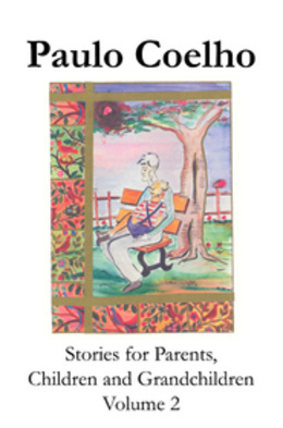 Stories For Parents, Children And Grandchildren   Volume 2