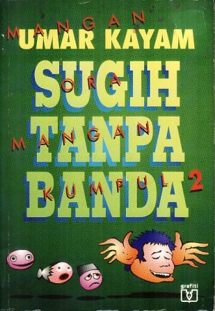 Sugih Tanpa Banda by Umar Kayam