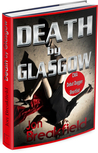 DEATH by GLASGOW