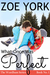 What Once Was Perfect (Wardham, #1) by Zoe York