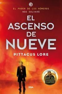El ascenso de nueve (Legados de Lorien, #3)