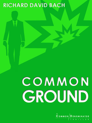 Common Ground (Common Denominator, #2)