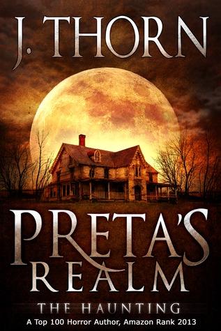 Preta's Realm by J. Thorn