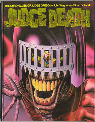 Judge Death: The Chronicles Of Judge Dredd