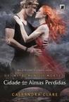 Cidade das Almas Perdidas by Cassandra Clare