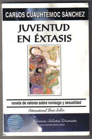 Juventud en éxtasis by Carlos Cuauhtémoc