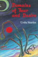 Domains of Fear and Desire: Urdu Stories
