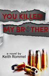 You Killed My Brother (Cultures Collide #1)