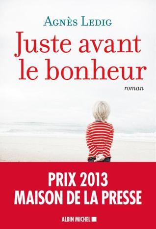 https://ploufquilit.blogspot.com/2017/05/juste-avant-le-bonheur-agnes-ledig.html