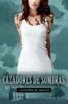 Cazadores de sombras by Cassandra Clare