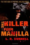 The Killer from Manilla (Paul Walden, #1)