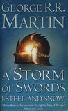 A Storm of Swords: Steel and Snow ( A Song of Fire and Ice, # 3.1)