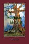 Benjamin McTish and the Door Through the Grandfather Tree by June M. Pace