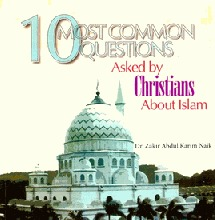 10 Most Common Questions Asked by Christians About Islam