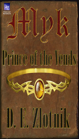 Myk Prince of the Vends