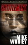 Entitlement(An Angela Masters Detective Novel)