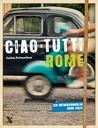 Saskia Balmaekers: Ciao Tutti Rome