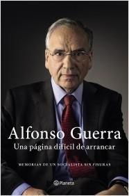 Una página difícil de arrancar by Alfonso Guerra