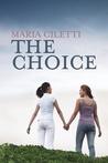 The Choice  (Choice, #1)