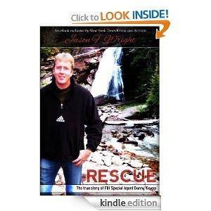 Rescue: The True Story of FBI Special Agent Danny Knapp