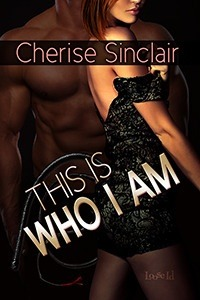 This Is Who I Am(Masters of the Shadowlands 7) - Cherise Sinclair