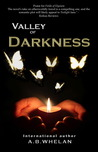 Valley of Darkness Part 1 & Part 2 (Fields of Elysium, #2)