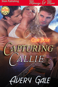 Capturing Callie (Club Isola #1)