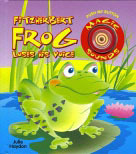 Fitzherbert Frog Loses His Voice (Magic Sounds Book)