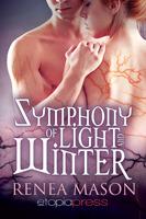 Symphony of Light and Winter (Symphony o...