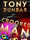 Crooked Man (Tubby Dubonnet, #1)