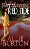 Atlantis Red Tide (Lost Daughters of Atlantis #2)