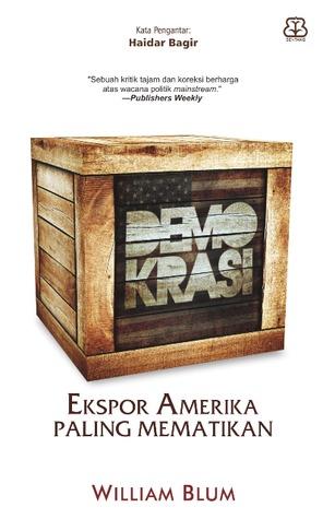 Demokrasi: Ekspor Amerika Paling Mematikan