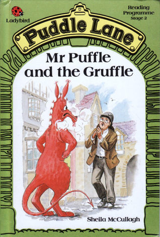 Mr. Puffle And The Gruffle (Puddle Lane Series 2 Book 14)