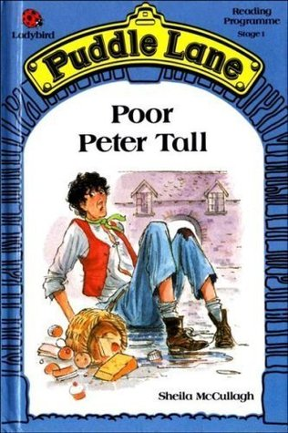 Poor Peter Tall (Puddle Lane Stage 1 Book 21)