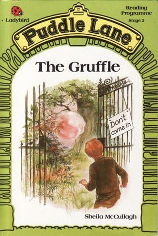 The Gruffle (Puddle Lane Series 2 Book 5)