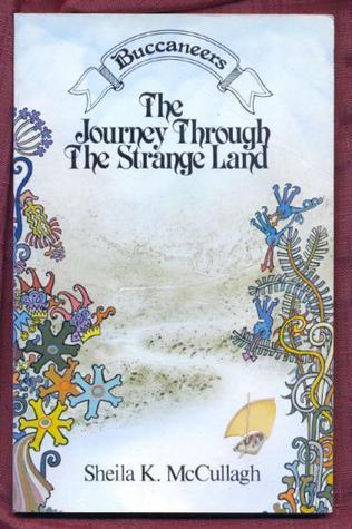 The Journey Through the Strange Land (Buccaneers Book 4)