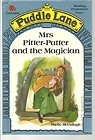 Mrs. Pitter-Patter and the Magician (Puddle Lane Stage 1 Book 4)