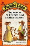 The Rescue of Father and Mother Mouse (Puddle Lane Stage 3 Book 9)
