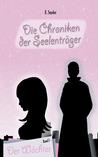 Der Wächter (Die Chroniken der Seelenträger, #1)