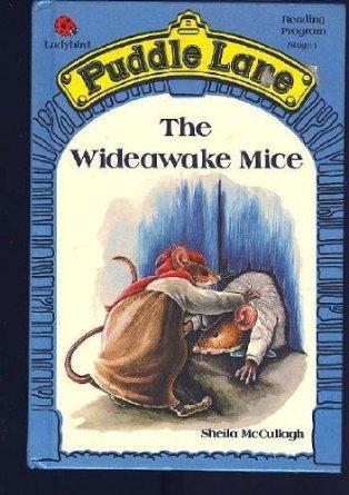 The Wideawake Mice (Puddle Lane Stage 1 Book 6)