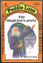 The Magician's Party (Puddle Lane Stage 3 Book 4)