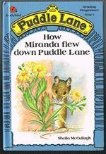 How Miranda Flew Down Puddle Lane (Puddle Lane Stage 1 Book 16)